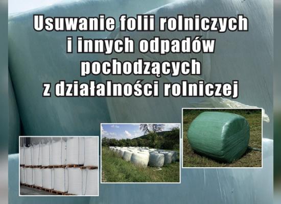 Komunikat - usuwanie odpadów z folii rolniczych i innych odpadów pochodzących z dzialalności rolniczej